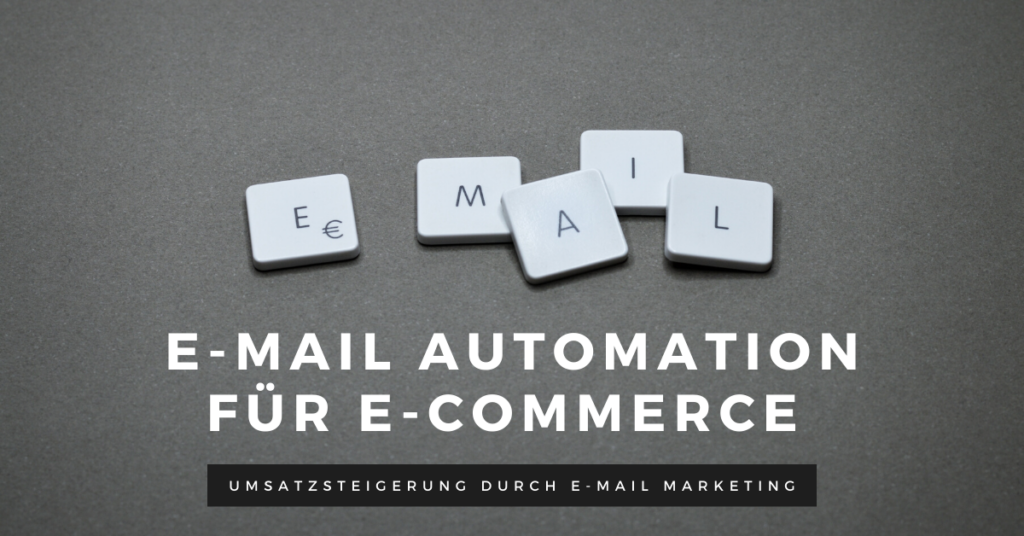 E-Mail Automation für E-Commerce